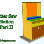 Miter Saw Station –  Part 2