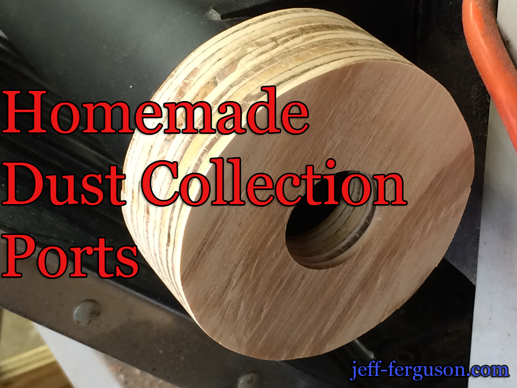 Homemade Dust Collection Ports